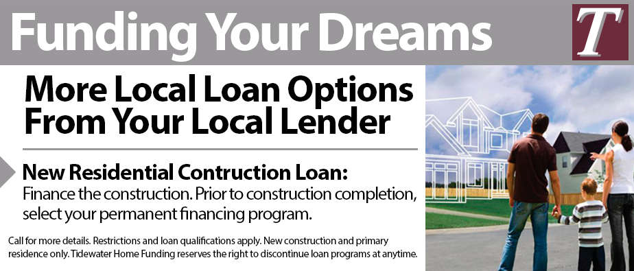 Construction lending programs for Tidewater homes llc